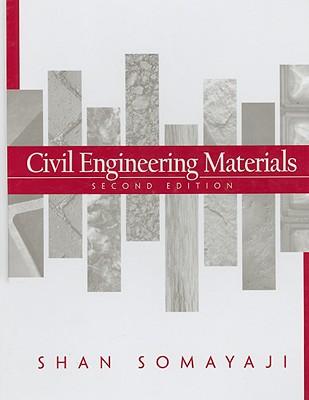 Civil Engineering Materials By Somayaji, Shan