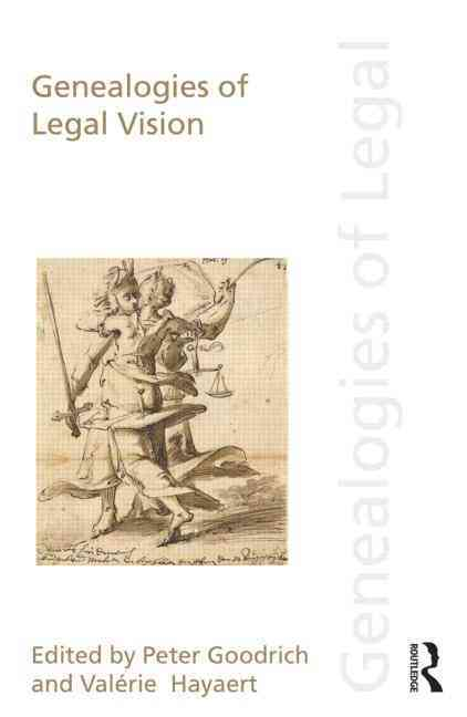 Genealogies of Legal Vision By Goodrich, Peter (EDT)/ Hayaert, ValTrie (EDT)