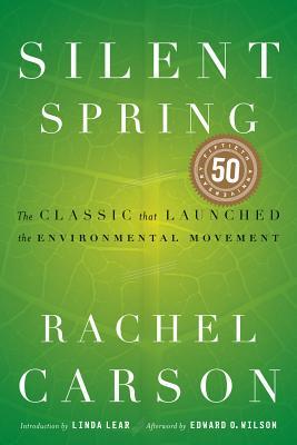 Silent Spring By Carson, Rachel/ Lear, Linda (INT)/ Wilson, Edward O. (AFT)